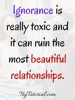 Quotes On Ignorance In Relationship
