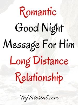 Romantic Good Night Message For Long Distance