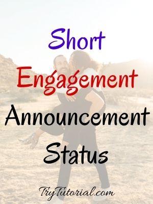 Short Engagement Announcement Status