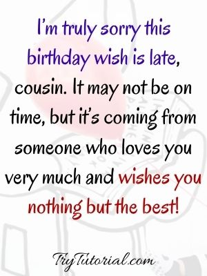 Belated Happy Birthday Wishes For Cousin