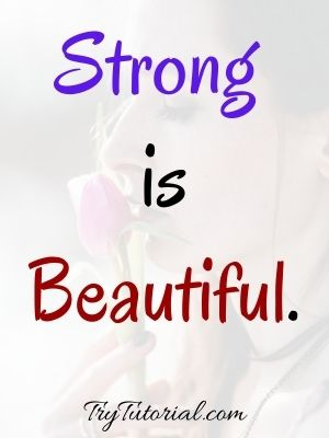 Strong Is Beautiful Quotes