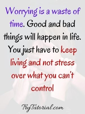 Top Stop Worrying Quotes