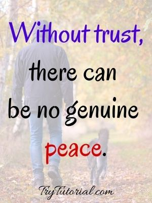Trust Quotes For Him & Her
