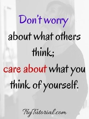 Worry About Yourself Quotes