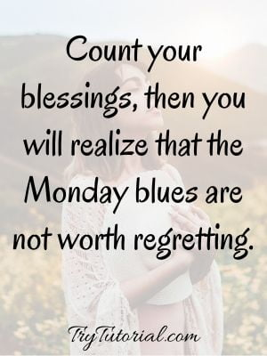 Best Happy Monday Blessings Messages