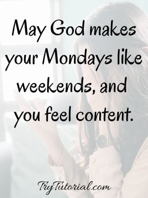 Best Happy Monday Blessings