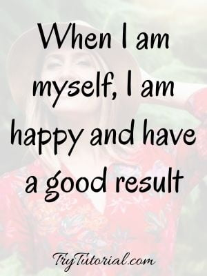 Best Happy Quotes About Feeling s