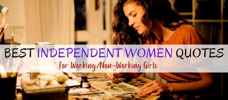 Best Independent Women Quotes