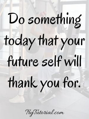 Best Saturday Workout Motivation Quotes For Goals