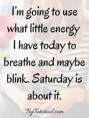 Blessed Saturday Sayings