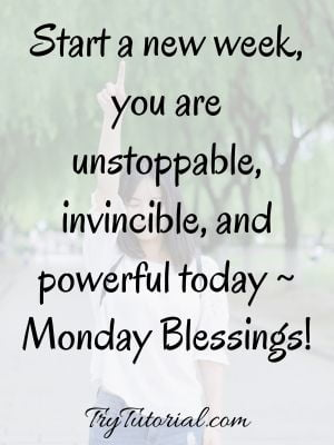 Blessings For Monday