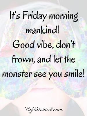 Celebrate Happy Friday Quotes