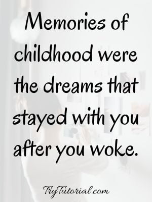 Childhood Inspirational Status