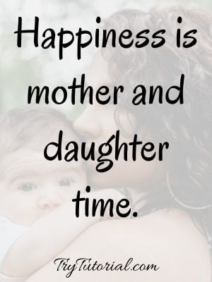 Cute Daughter Mother Quotes
