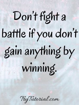 Famous Fighting Battles Quotes