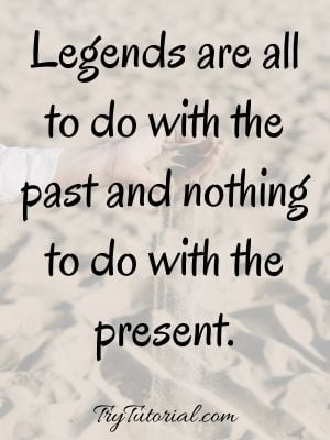 Famous Quotes About Not Living In The Past
