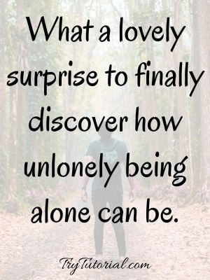Feeling Alone Quotes For Boys