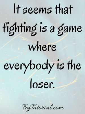 Fighting Battles Quotes