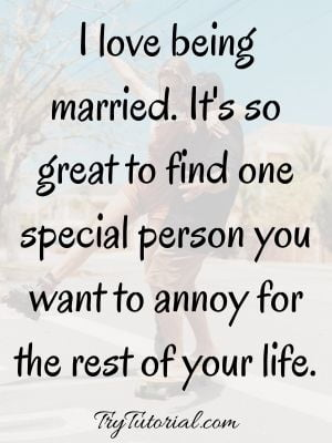 Funny Love Quotes For Wife To Make Her Laugh