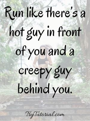 Funny Workout Quotes On Running