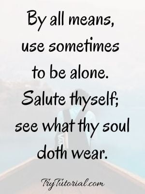 Happiness In Loneliness Quotes