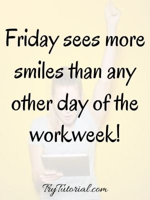 Happy Weekend Friday Quotes