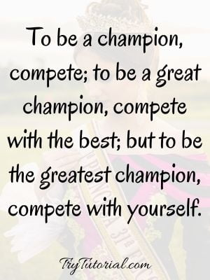 Heart Of A Champion Sayings