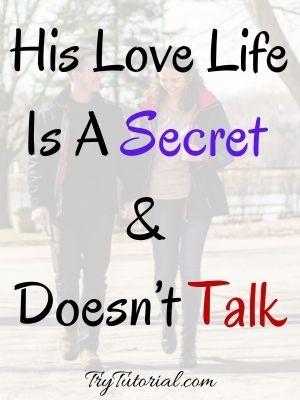 His Love Life Is A Secret