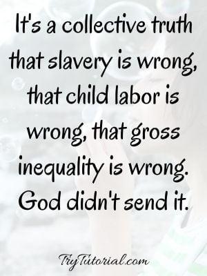 Inspirational Child Labor Quotes