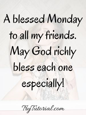 Inspirational Monday Blessings