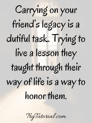 Inspirational Quotes About Losing A Friend