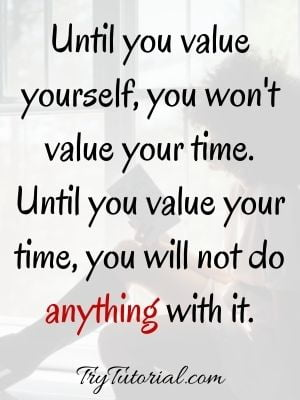 Inspirational Value Yourself Self Worth Quotes