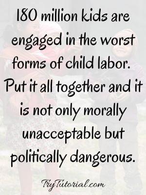Inspiring Child Labor Quotes