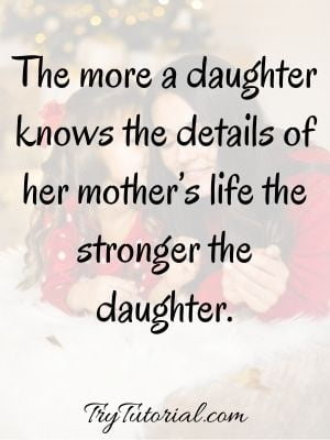 Inspiring Mother Daughter Quotes