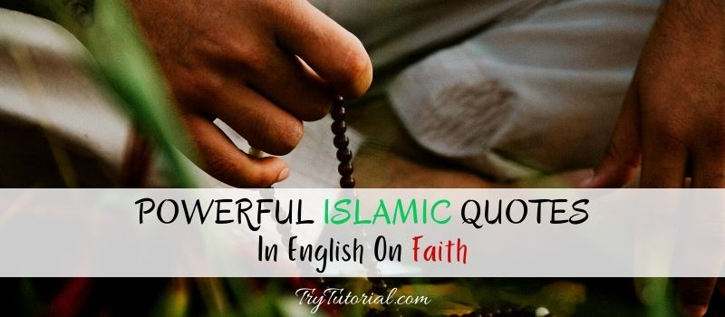 Islamic Quotes In English On Faith