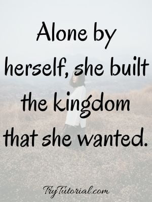 Living Alone Quotes For Girls