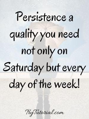 Motivation On Saturday Morning