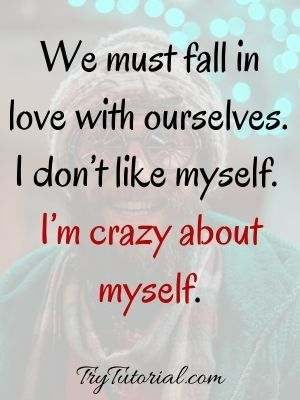 Motivational Quotes On Self Love