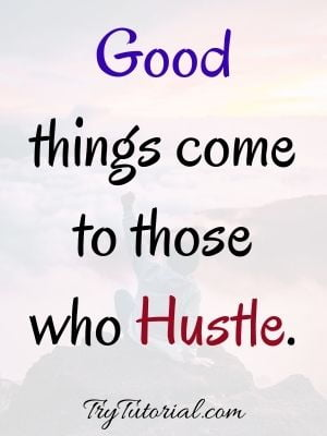 Motivational Success Quote On Hustle