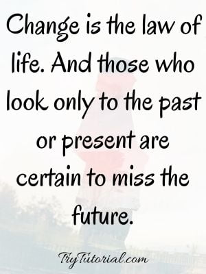 Never Seen Past Present Future Quotes