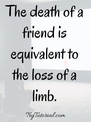 Passed Away Quotes About Death Of A Friend