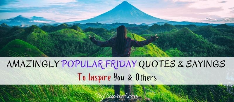 Popular Friday Quotes