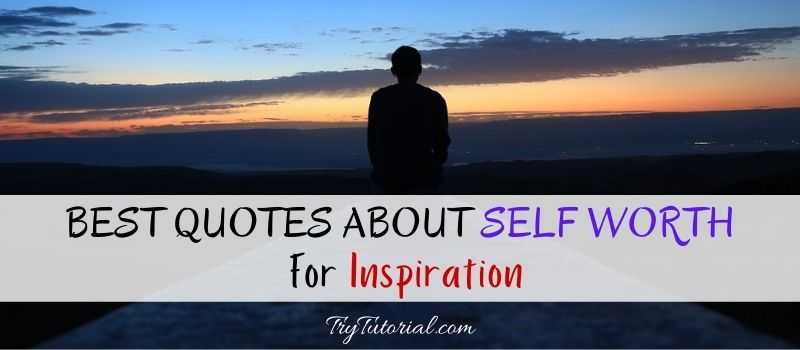 Quotes About Self Worth