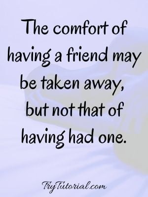 Remembering friend passed away quotes
