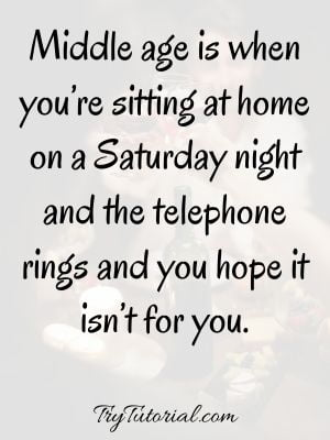 Clever Saturday Night Partying Quotes