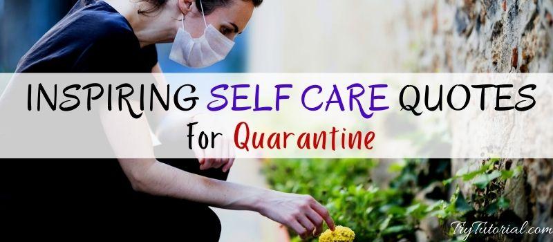 Self Care Quotes For Quarantine