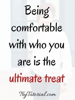 Self Confidence Quotes On Comfort