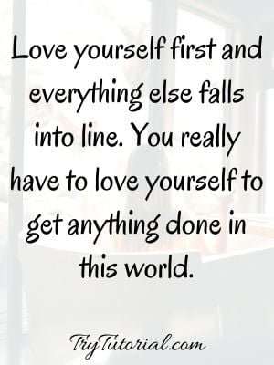 80+ Incredible Self Love Quotes For Stronger Individual [currentyear] 1