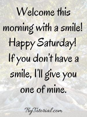 Super Good Morning Saturday Quotes