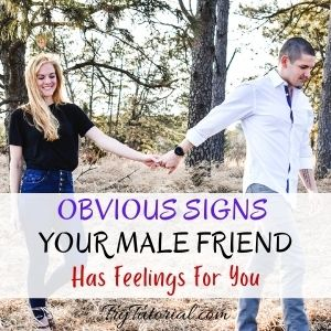 25 Obvious Signs Your Male Friend Has Feelings For You [currentyear] 1